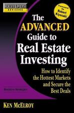 Rich Dad's Advisors: The Advanced Guide to Real Estate Investing: How to Identi