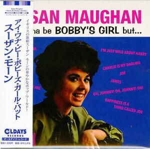 SUSAN-MAUGHAN-I-WANNA-BE-BOBBY-039-S-GIRL-BUT-JAPAN-MINI-LP-CD-BONUS-TRACK-C94