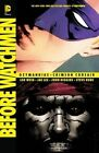 Before Watchmen: Ozymandias / Crimson Corsair by Len Wein (Paperback, 2014)
