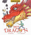 Dare to Care: Pet Dragon by Mark Robertson (Paperback, 2016)