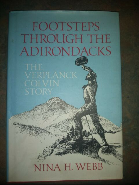 NEW - Footsteps Through the Adirondacks: The Verplanck Colvin Story - Signed
