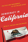 Democracy in California: Politics and Government in the Golden State by Ken Masugi, Brian P. Janiskee (Paperback, 2015)
