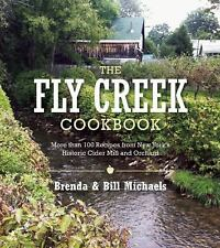 The Fly Creek Cider Mill Cookbook : More Than 100 Creat Apple Recipes by Bill...