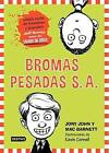 Bromas Pesadas: The Terrible Two by Professor Fernando Savater, Mac Barnett, Jory John (Paperback / softback, 2015)