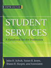 Student Services: A Handbook for the Profession by John Wiley and Sons Ltd (Hardback, 2010)