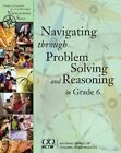 Navigating Through Problem Solving and Reasoning Grade 6 by Denisse R. Thompson (Paperback, 2009)