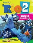 Rio 2 sticker scene book: Creative Play with the Forthcoming Hit Movie by Lisa Regan (Paperback, 2014)