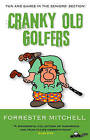 Cranky Old Golfers by Forrester Mitchell (Paperback, 2010)