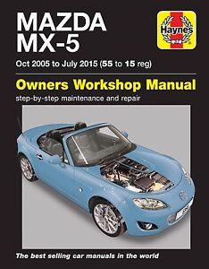 haynes manual mazda mx 5 mx5 mk3 mkiii 2005 2015 55 15 6368 rh ebay co uk Miata Manual Transmission mx5 haynes manual pdf