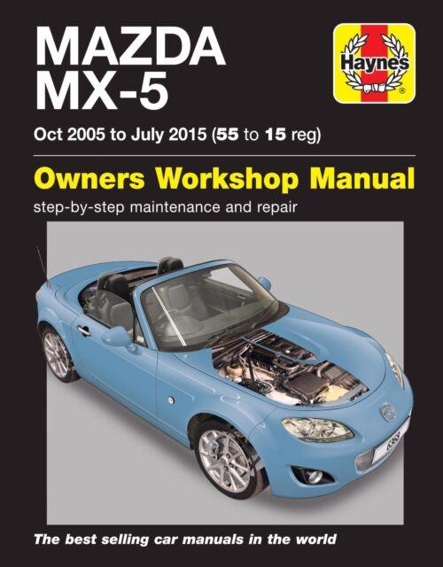 Haynes Manual Mazda MX-5 MX5 Mk3 MkIII 2005 - 2015 (55 - 15) 6368 NEW