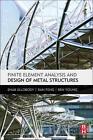 Finite Element Analysis and Design of Metal Structures von Ehab Ellobody (2013, Gebundene Ausgabe)