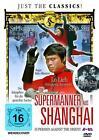 Die Supermänner aus Shanghai (2015)