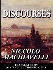 Discourses by Niccolo Machiavelli (Paperback / softback, 2008)