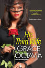 His Third Wife by Grace Octavia (Paperback, 2013)