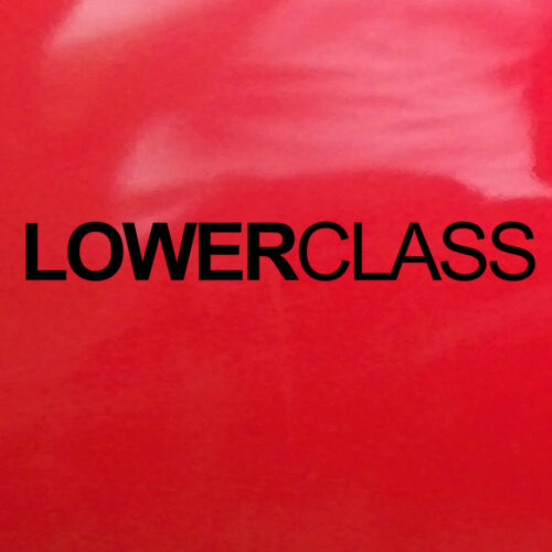 White LOWERCLASS Sticker Car Van Camper Decal Custom Funny Vinyl Slammed 34cm