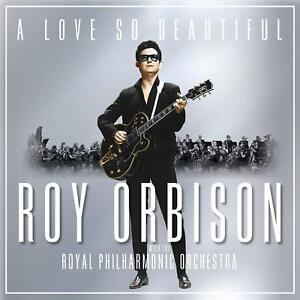 ROY-ORBISON-WITH-THE-ROYAL-PHILHARMONIC-ORCHESTRA-A-LOVE-SO-BEAUTIFUL-CD-2017