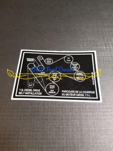 95-97 OBS Ford F-250 F350 7.3L Diesel Belt Routing Decal repro F8UE-8B656-AB TSB
