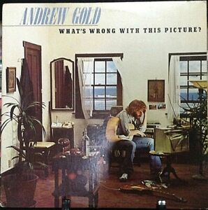 ANDREW GOLD What's Wrong With This Picture Album Released 1976 Vinyl USA