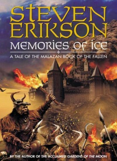 Memories of Ice (The Malazan Book of the Fallen),Steven Erikson