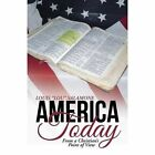 America Today From a Christian's Point of View by Louis Lou Salamone