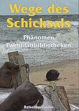 WEGE DES SCHICKSALS - Phänomen Palmblattbibliotheken Reiseimpression DVD