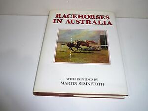 RACEHORSES-IN-AUSTRALIA-WITH-PAINTINGS-FACSIMILE-EDITION-BY-MARTIN-STAINFORTH