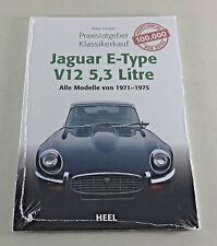 Jaguar E-Type - V12 5,3 Litre - 1971 bis 1975 - Praxisratgeber Klassikerkauf!