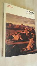 LA TERRA Arthur Beiser TIME-LIFE Mondadori 1972 Collana I regni della vita