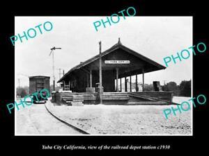 OLD-LARGE-HISTORIC-PHOTO-YUBA-CITY-CALIFORNIA-RAILROAD-DEPOT-STATION-c1930
