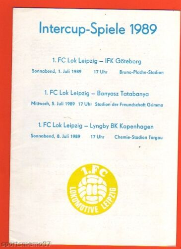 Orig.PRG   IFC 1989  LOK LEIPZIG / IFK GÖTEBORG / LYNGBY BK / B.TATABANYA ! TOP