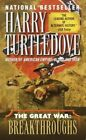 Breakthroughs (the Great War, Book Three) by Harry Turtledove (Paperback / softback)