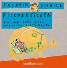 Fischbrötchen.Aus dem Leben von Fredrik Vahle (2012)