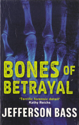 1 of 1 - BONES OF BETRAYAL JEFFERSON BASS ( FORENSIC MYSTERY)