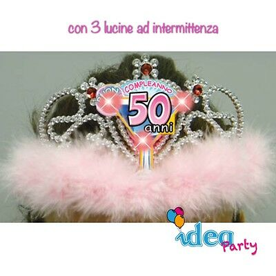 CORONA DIADEMA 50 ANNI con LED Gadget idea regalo festa 50° Compleanno donna