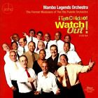 Watch Out! [¡Ten Cuidao!] by Mambo Legends Orchestra (CD, Sep-2011, 2 Discs, Zoho Music)