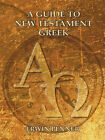 A Guide to New Testament Greek by Erwin Penner (Paperback, 2002)