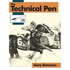 The Technical Pen by Gary Simmons (Hardback, 2014)