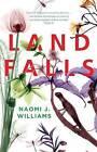Landfalls by Naomi J. Williams (Hardback, 2015)