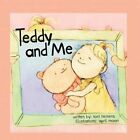 Teddy and Me 9781456015190 by Toni Tiemens Book