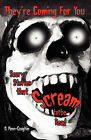 They're Coming for You: Scary Stories That Scream to Be Read by O Penn-Coughin (Paperback / softback, 2011)