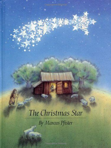 The Christmas Star By Marcus Pfister, James J. Alison, J.Alison James