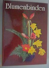 Blumenbinden ~ Christa Gallus 1989 / Fachbuch Gärtner