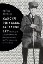 Asia Perspectives History, Society, and Culture: Manchu Princess, Japanese...