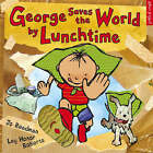 George Saves the World by Lunchtime by Jo Readman (Paperback, 2006)