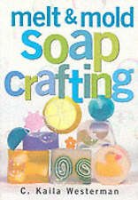 Melt & Mold Soap Crafting-ExLibrary