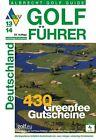Golf Führer Deutschland 2013/2014 (2013, Gebundene Ausgabe)