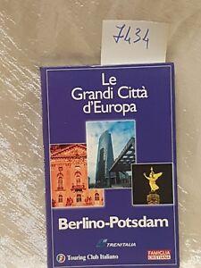 Le grandi Città d'Europa Berlino potsdam