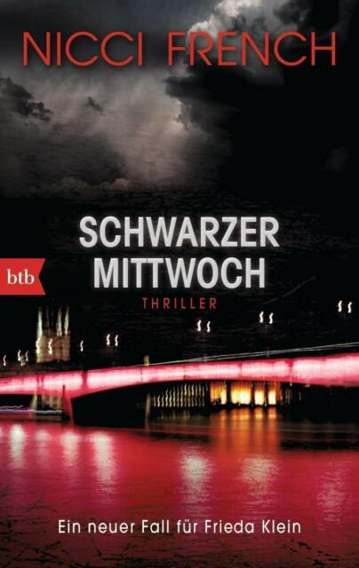 Schwarzer Mittwoch von Nicci French (2015, Taschenbuch), UNGELESEN