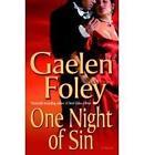 One Night of Sin by Gaelen Foley (Paperback, 2005)