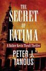 The Secret of Fatima by Peter J Tanous (Paperback / softback, 2016)